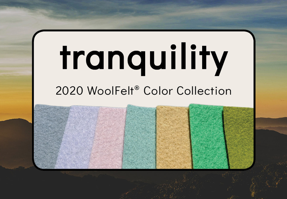 Tranquility WoolFelt Collection